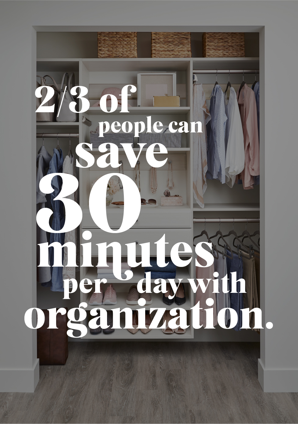 Save time organizing your home with Inspired Closets