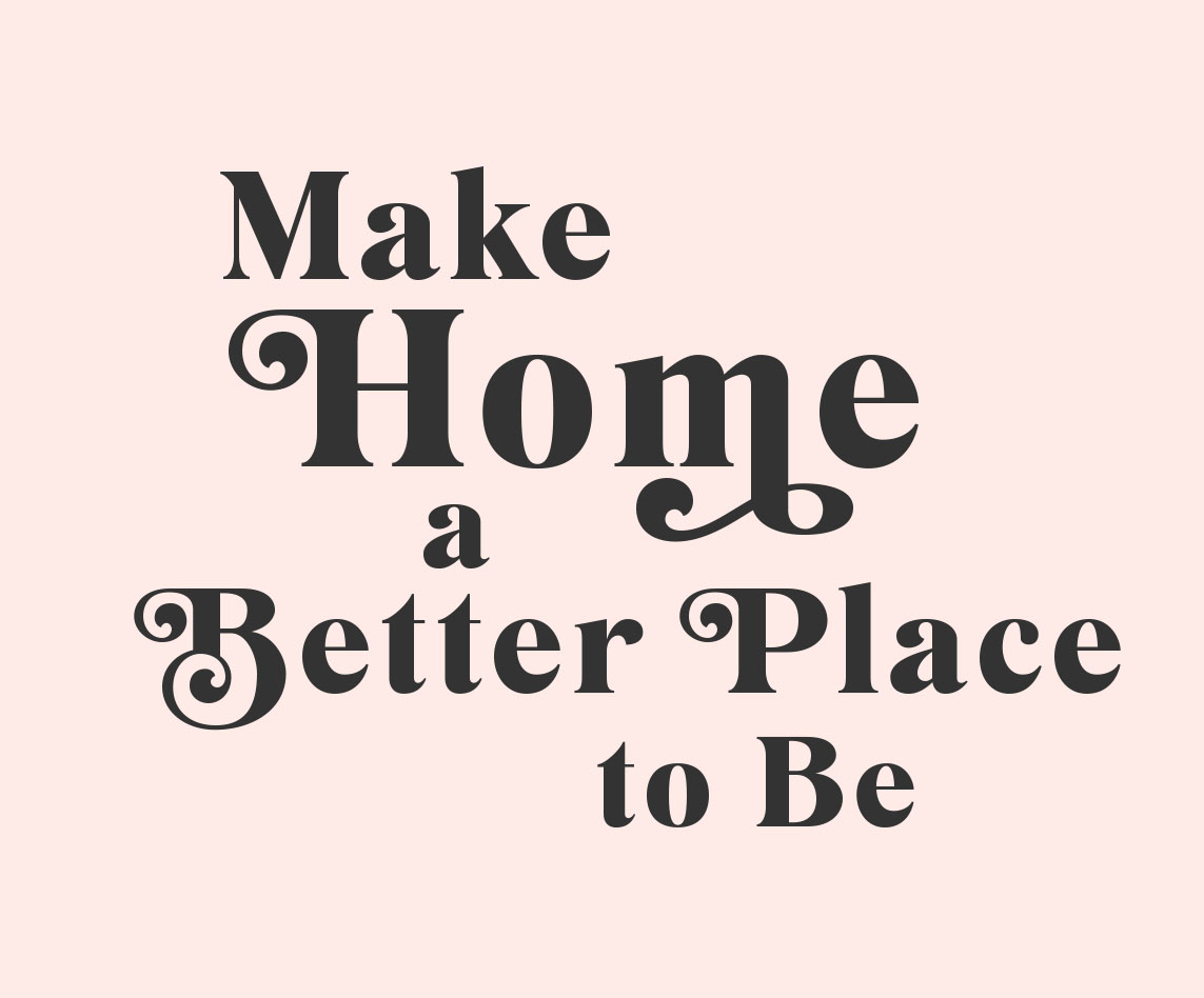 Make Home a Better Place to Be, Inspired Closets January Learning Center