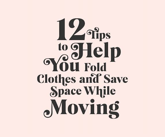 Tips to help organize cloths while you move